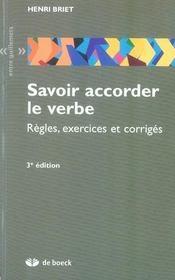 Savoir accorder le verbe ; règles, exercices et corrigés (3e édition) - Intérieur - Format classique