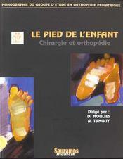 Le pied de l enfant en chirurgie et orthopedie - Intérieur - Format classique