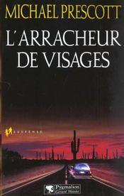 L'Arracheur De Visages - Intérieur - Format classique