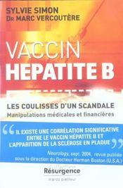Vaccin Hepatite B - Coulisse D'Un Scandale - Intérieur - Format classique