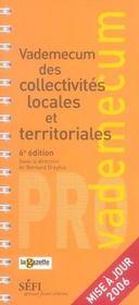 Vademecum Des Collectivités Locales Et Territoriales (7e Edition) (6e édition) - Intérieur - Format classique