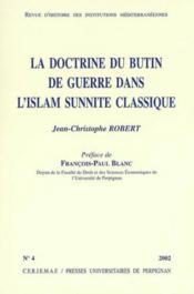 Doctrine du butin de guerre dans l islam sunnite classique - Couverture - Format classique