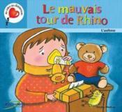 Le mauvais tour de rhino ; l'asthme - Couverture - Format classique