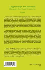 Chroniques d'une faculté de médecine t.1 ; l'apprentissage d'un professeur - 4ème de couverture - Format classique