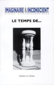 Revue Imaginaire Et Inconscient N.28 ; Le Temps De... - Couverture - Format classique