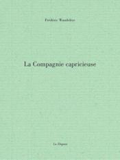La compagnie capricieuse - Couverture - Format classique