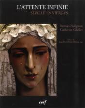 Attente Infinie Seville En Vierges - Couverture - Format classique