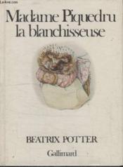 Madame Piquedru La Blanchisseuse. - Couverture - Format classique