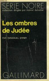 Collection : Serie Noire N° 1696 Les Ombres De Judee - Couverture - Format classique