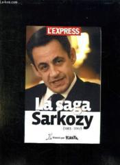 La Saga Sarkozy. - Couverture - Format classique