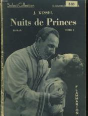 Nuits De Princes. En 2 Tomes. Collection : Select Collection N° 65 + 66 - Couverture - Format classique