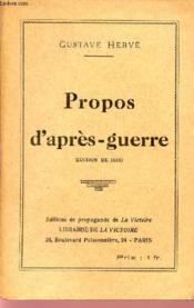Propos D'Apres-Guerre - Editions De Propagande De La Victoire. - Couverture - Format classique