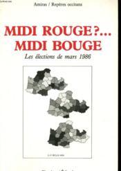 Amiras Reperes N°17 - Midi Rouge?... Midi Bouge - Les Elections De Mars 1986 - Couverture - Format classique