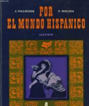 Por El Mundo Hispanico - Classe De Premiere - 4 - El Noble Antano - Couverture - Format classique