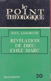 Le Point Theologique 20 - Revelation De Dieu Chez Marc - Couverture - Format classique