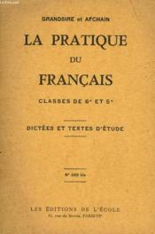 La Pratique Du Francais Classes De 6° 5° - Couverture - Format classique