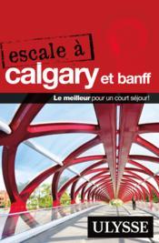 Escale à Calgary et Banff - Couverture - Format classique