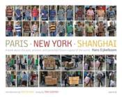 Hans eijkelboom paris new york shanghai - Couverture - Format classique