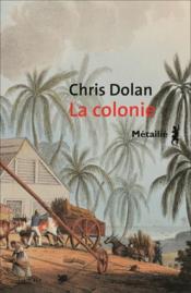 telecharger La colonie livre PDF en ligne gratuit