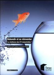 Rebondir et se réinventer ; la résilience des ETI industrielles (édition 2017) - Couverture - Format classique
