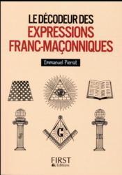 Le décodeur des expressions franc-maçonniques - Couverture - Format classique