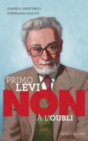 Primo Levi : non à l'oubli - Couverture - Format classique