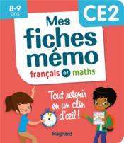 Mon mémo ; mes fiches français et maths CE2 ; tout retenir en un clin d'oeil - Couverture - Format classique