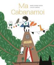 Ma cabanamoi - Couverture - Format classique