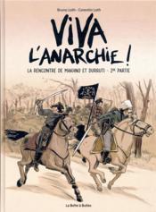 Viva l'anarchie ! T.2 ; la rencontre de Makhno et Durutti t.2 - Couverture - Format classique