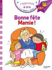 J'apprends à lire avec Sami et Julie ; bonne fête Mamie ! - Couverture - Format classique