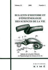 Bulletin D'Histoire Et D'Epistemologie Des Sciences De La Vie N.15/1 - Couverture - Format classique