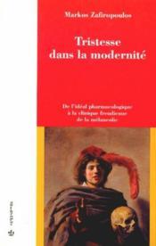 Tristesse Dans La Modernite - Couverture - Format classique