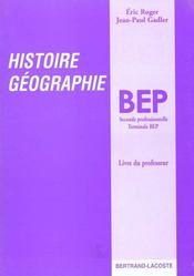 Livre Du Professeur Histoire Geographie Bep - Intérieur - Format classique