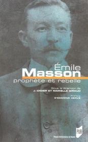 Emile masson ; prophete et rebelle - Intérieur - Format classique