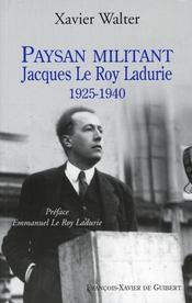 Paysan militant, Jacques Leroy Ladurie - Intérieur - Format classique