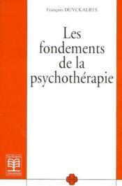 Les fondements de la psychothérapie - Couverture - Format classique