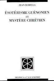 Esoterisme Guenonien Et Mystere Chretien - Couverture - Format classique
