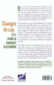 Changer De Cap ; C'Est L'Heure Du Commerce Electronique - 4ème de couverture - Format classique