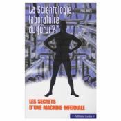 La Scientologie: Laboratoire Du Futur - Couverture - Format classique