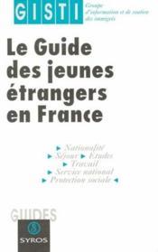Le guide des jeunes étrangers en France - Couverture - Format classique