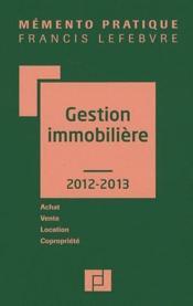 Memento Pratique ; Gestion Immobilière (Edition 2012/2013) - Couverture - Format classique