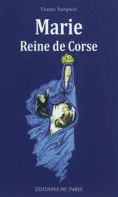 Marie, Reine de Corse - Couverture - Format classique