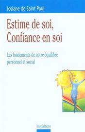 Estime De Soi Confiance En Soi ; Les Fondements De Notre Equilibre Personnel Et Social ; 2e Edition - Intérieur - Format classique
