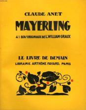 Mayerling. 41 Bois Originaux De L. William Graux. Le Livre De Demain N° 115. - Couverture - Format classique