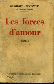 Les Forces D'Amour. - Couverture - Format classique