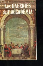 Les Galeries Dell'Accademia. Guide Complet Avec 75 Illustrations En Couleurs. - Couverture - Format classique