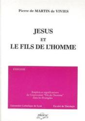 Jésus et le fils de l'homme ; emplois et significations de l'expression