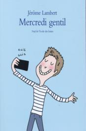 Mercredi gentil - Couverture - Format classique