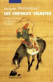 Les chevaux célestes - Couverture - Format classique