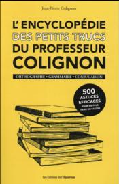 L'encyclopédie des petits trucs du professeur Colignon - Couverture - Format classique